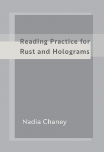 Reading Practice for Rust and Holograms: Nadia Chaney