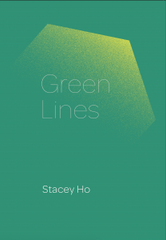 Green Lines: Stacey Ho