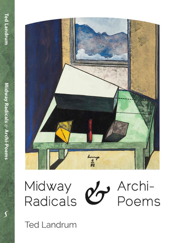 Ted Landrum: Midway Radicals & Archi-Poems