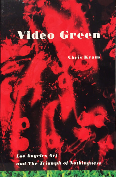 Video Green - Chris Kraus