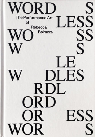 Wordless: The Performance Art of Rebecca Belmore