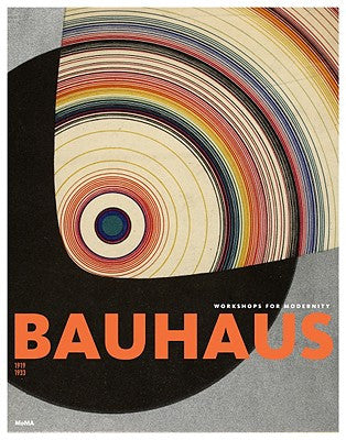 Bauhaus - 1919-1933:  Workshops For Modernity (really big hardcover)