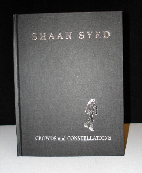 Shaan Syed: Crowds and Constellations