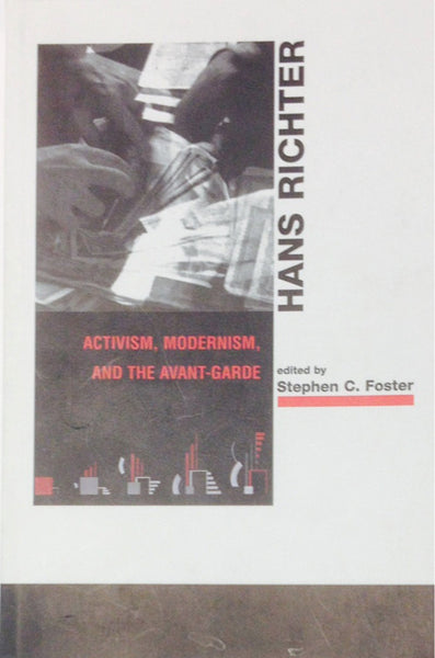 Hans Richter:  Activism, Modernism, and the Avant-Garde