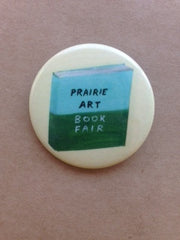 Prairie Art Book Fair Button