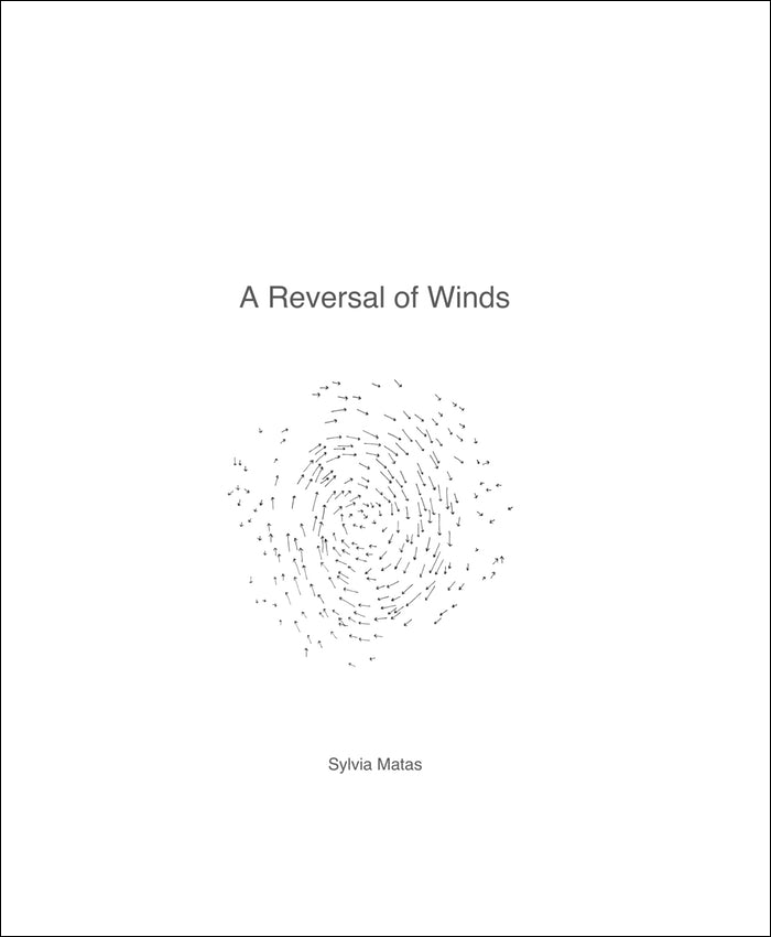 Sylvia Matas: A Reversal of Winds