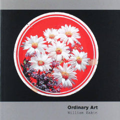 William Eakin - Ordinary Art