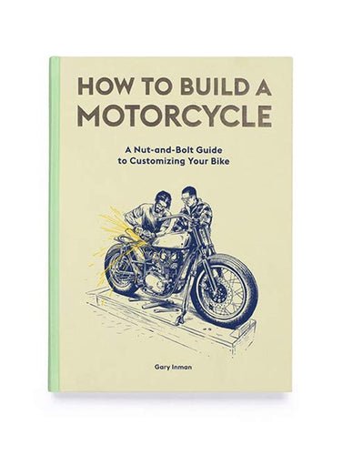 How To Build A Motorcycle Book