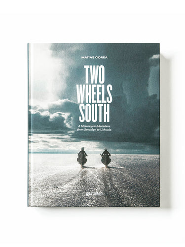 Two Wheels South - Hardcover Book
