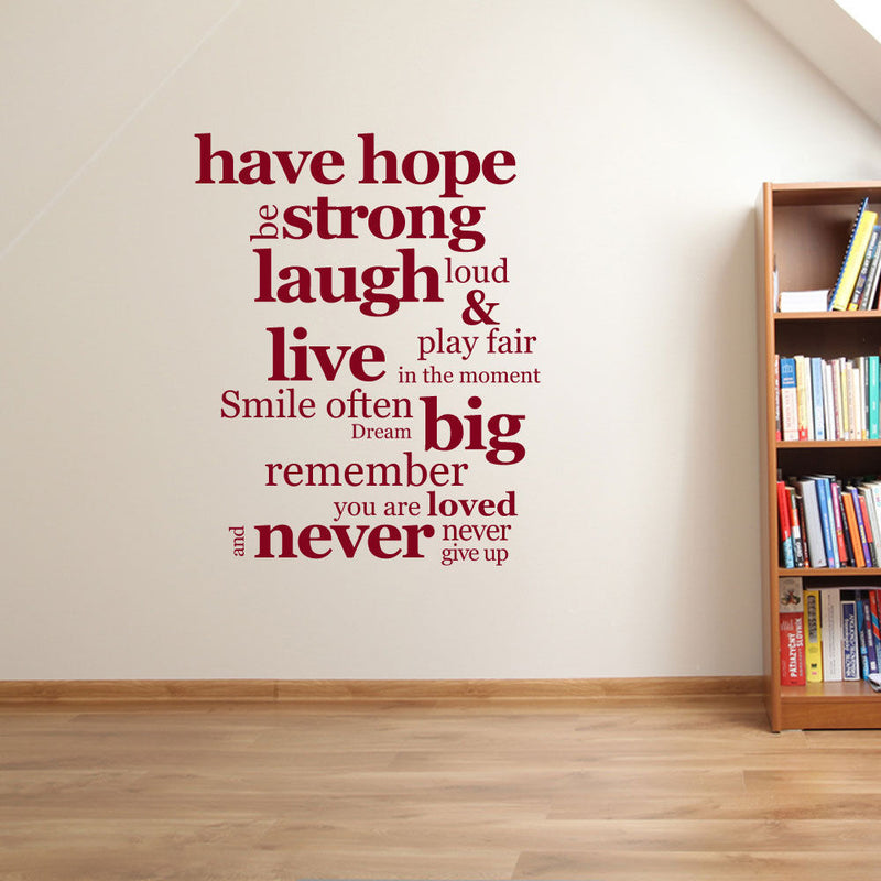 Hope Be Strong Laugh Loud A90