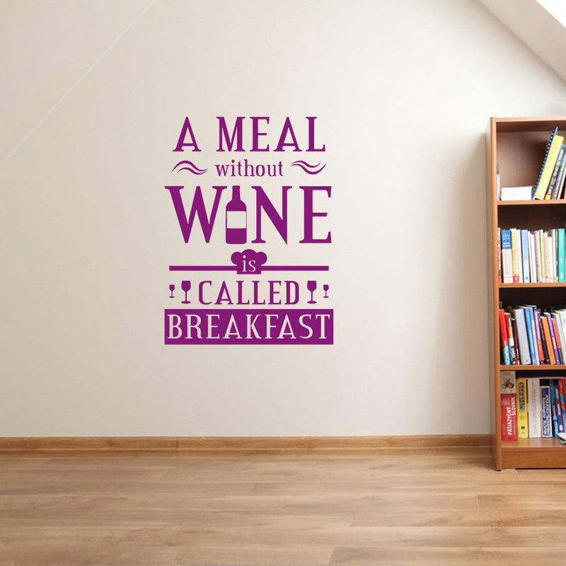 A Meal Without Wine Decal A92