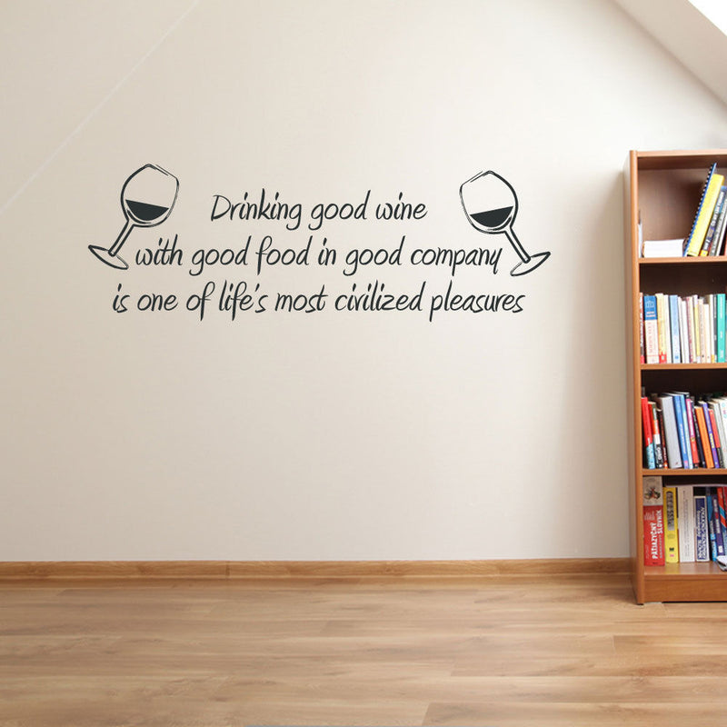 Good Wine And Good Company Wall Sticker A94