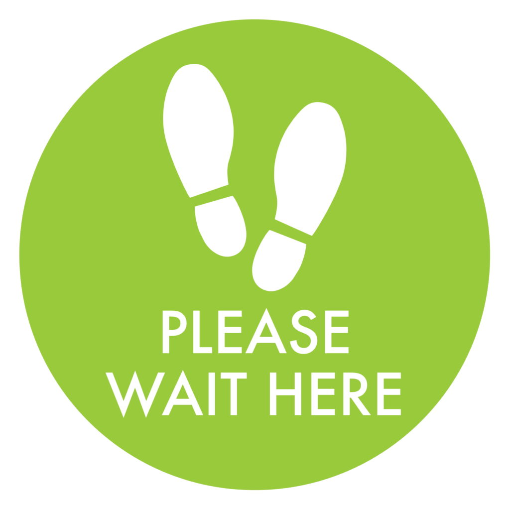 Wait Here Green
