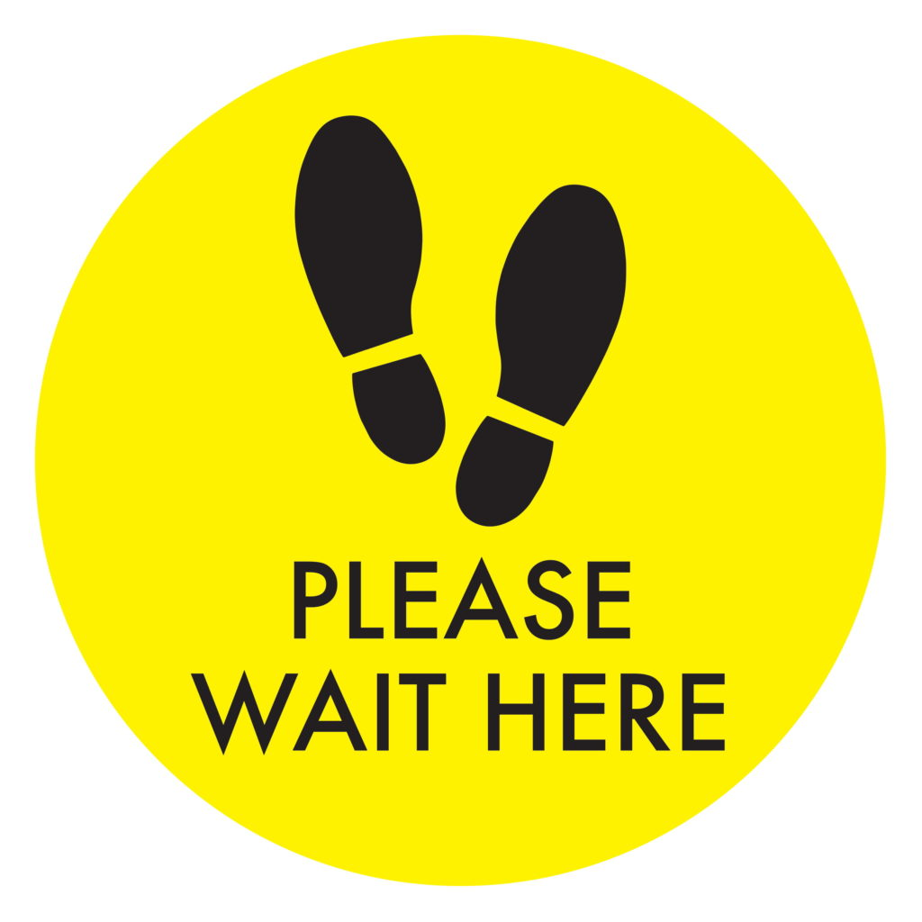 Wait Here YELLOW