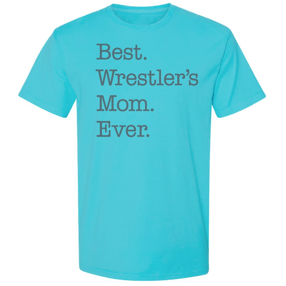 Best Wrestler's Mom Ever Wrestling T-Shirt