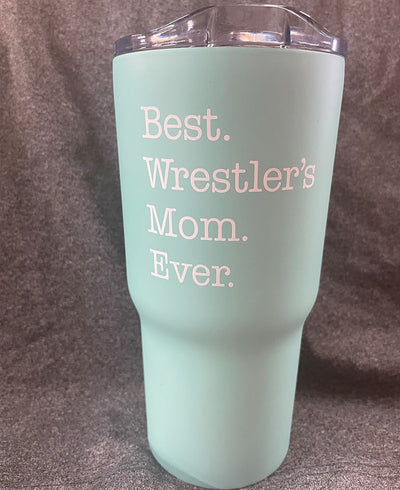 Best Wrestler's Mom Ever 20oz Tumbler - Mint Green