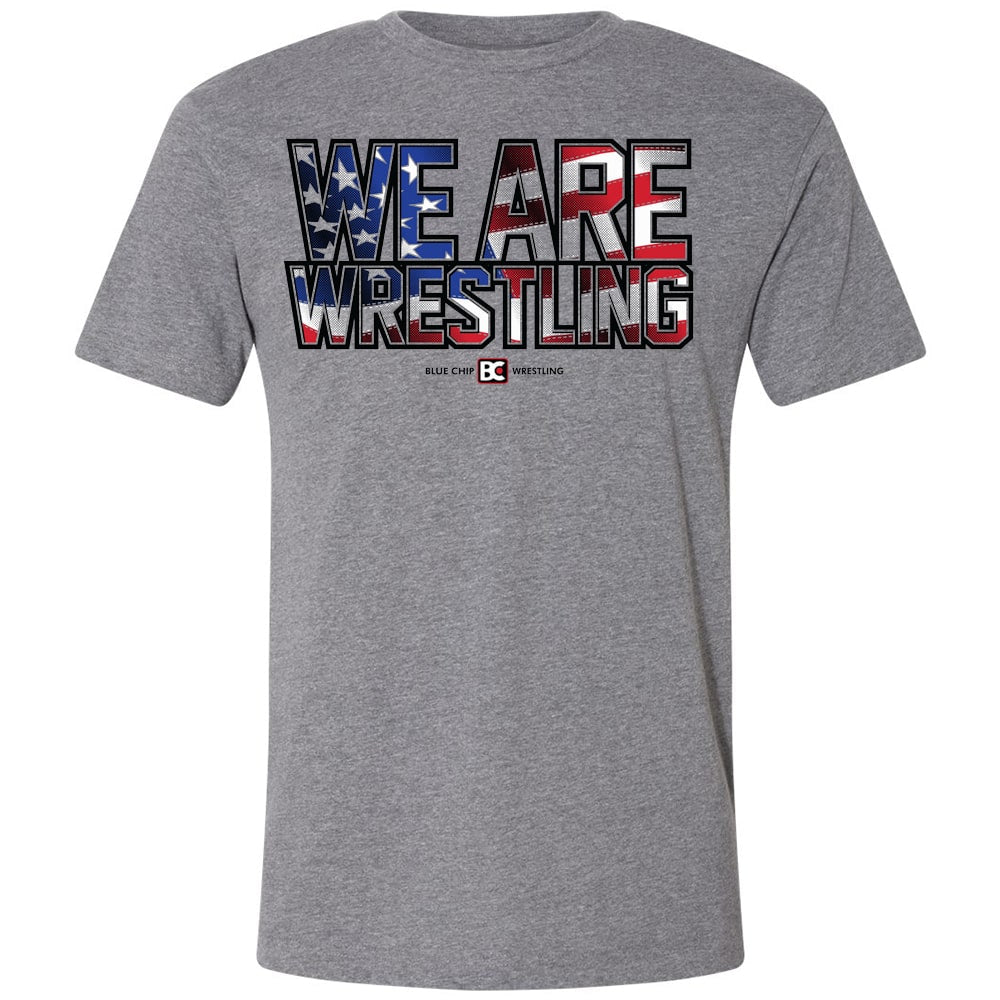 We Are Wrestling Flag Fill Wrestling T-Shirt