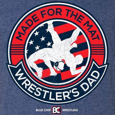 Made for the Mat Wrestler's Dad T-Shirt