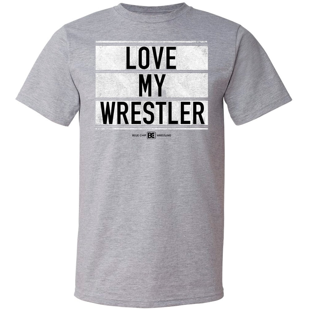 I Love My Wrestler Wrestling T-Shirt