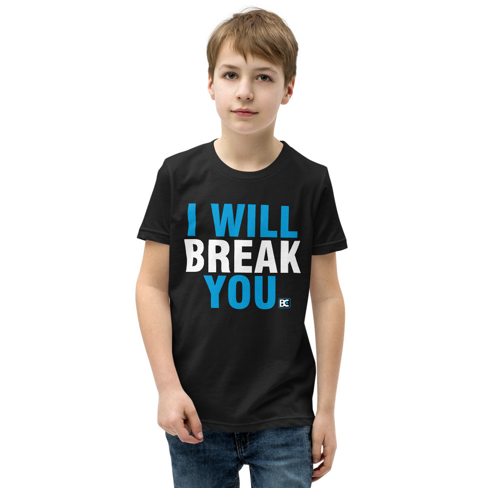 I Will Break You Youth Premium Wrestling T-Shirt