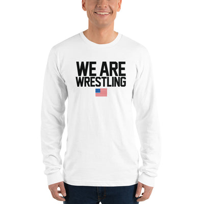 Customizable We Are Wrestling Long sleeve t-shirt