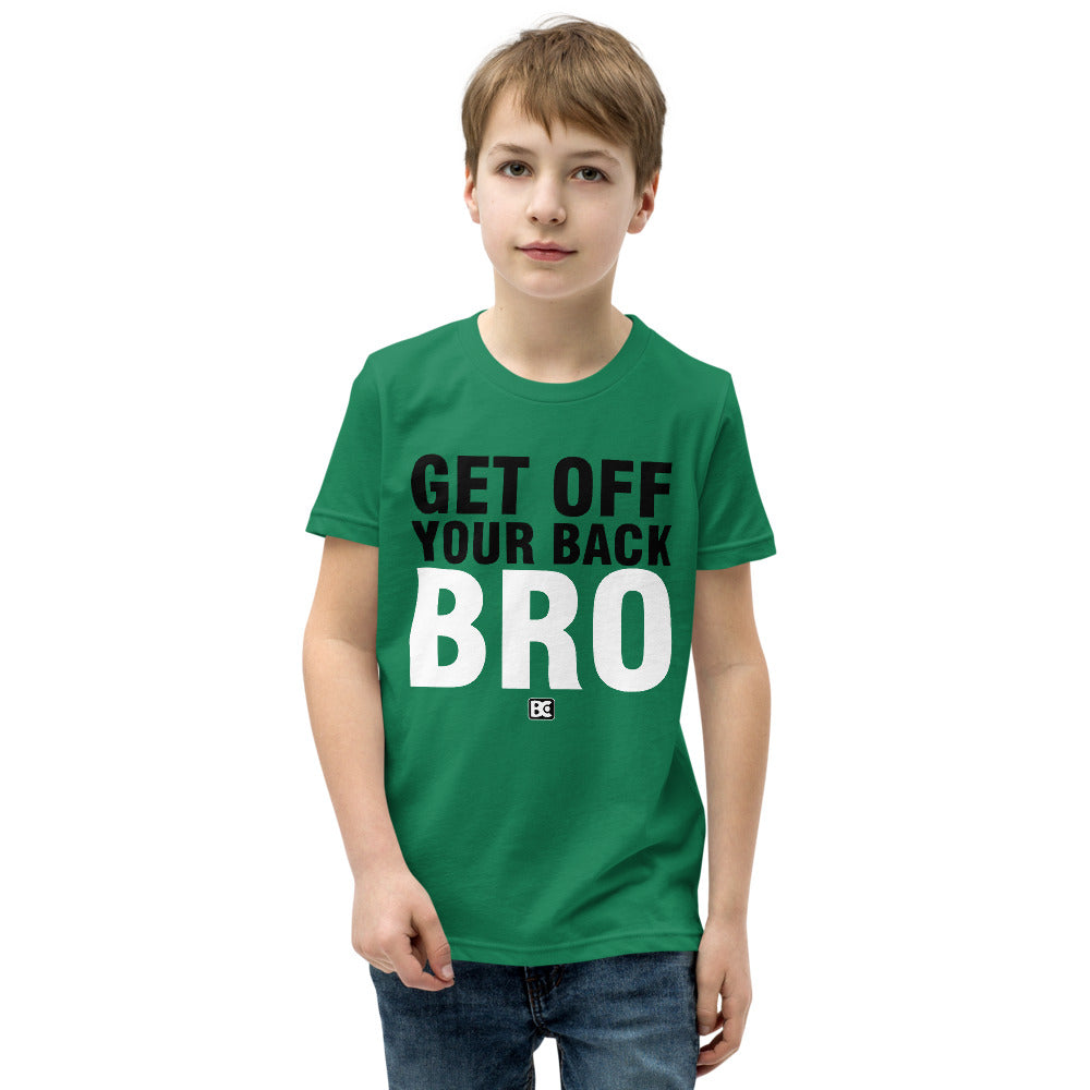 Get Off Your Back Bro Youth Premium Wrestling T-Shirt