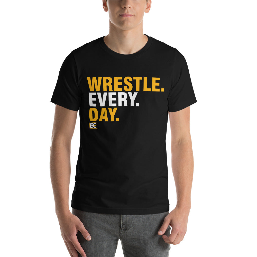 Wrestle Every Day Premium Wrestling T-Shirt