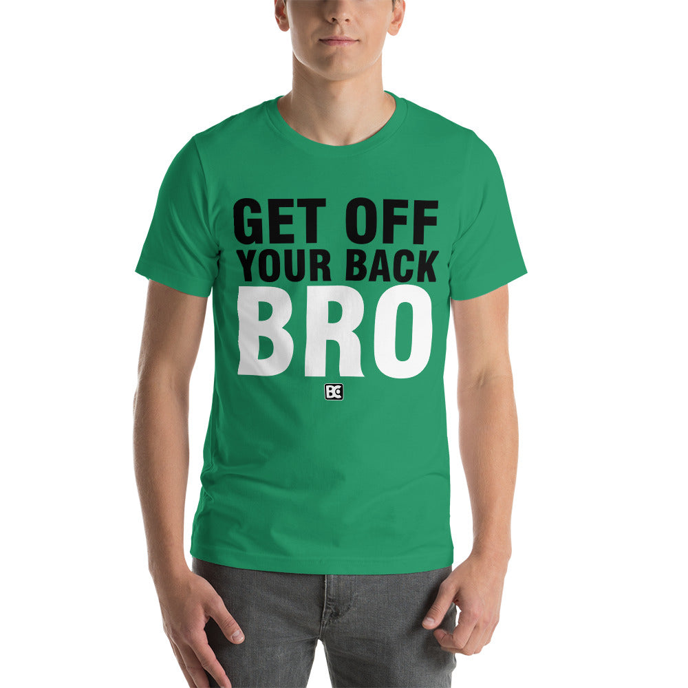 Get Off Your Back Bro Premium Wrestling T-Shirt