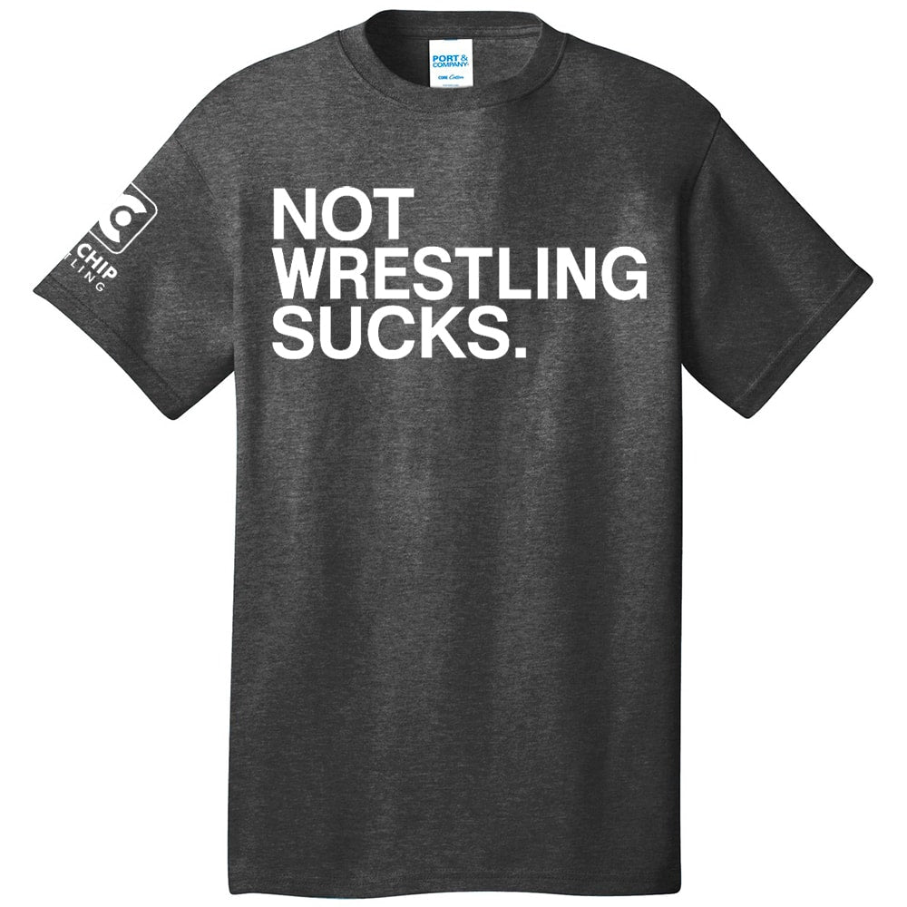 Not Wrestling Sucks Wrestling Shirt