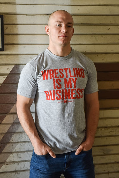 Wrestling is My Business Wrestling T-Shirt