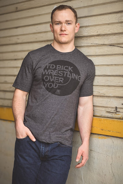 I'd Pick Wrestling Over You T-Shirt