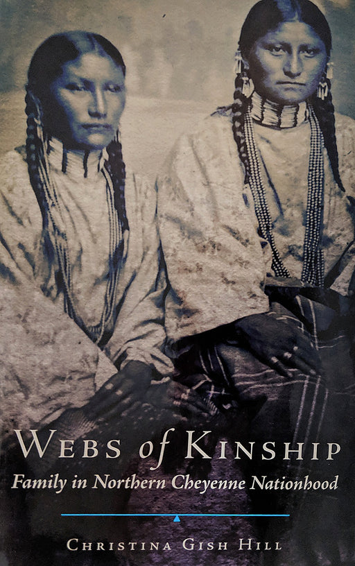 Webs of Kinship Family in Northern Cheyenne Nationhood