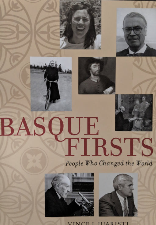 Basque Firsts People Who Changed the World