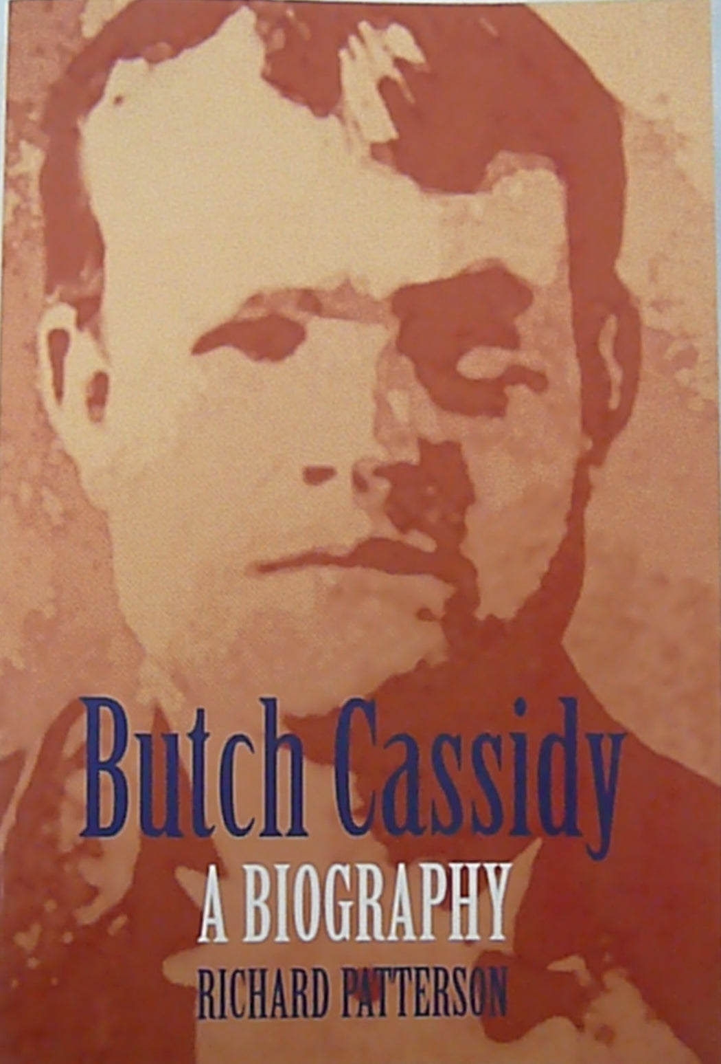 Butch Cassidy A Biography