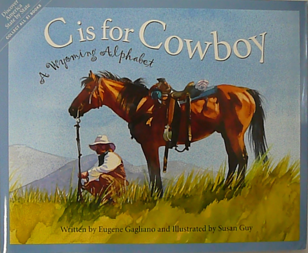 C is for Cowboy, A Wyoming Alphabet