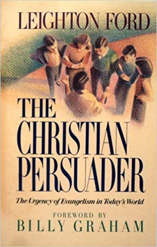 Christian Persuader: The Urgency of Evangelism in Today's World, The (Charlotte)