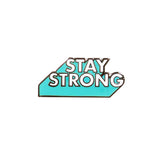 Stay Strong Pin - Week 3