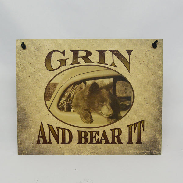 Grin and Bear It Sign
