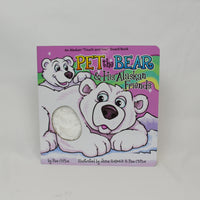 Pet the Bear & His Alaskan Friends - Pam Clifton