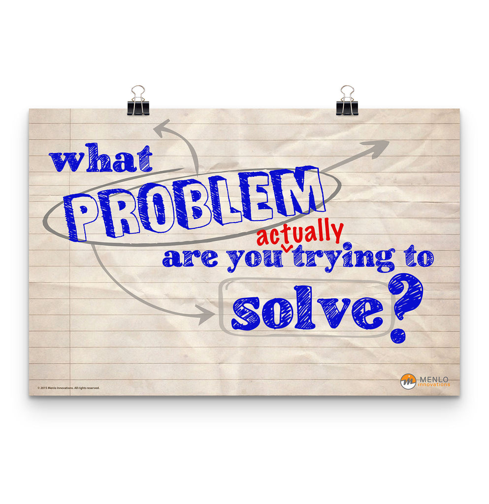 What Problem Are You ACTUALLY Trying to Solve? poster