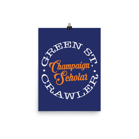 Champaign Scholar Poster + FREE Shipping