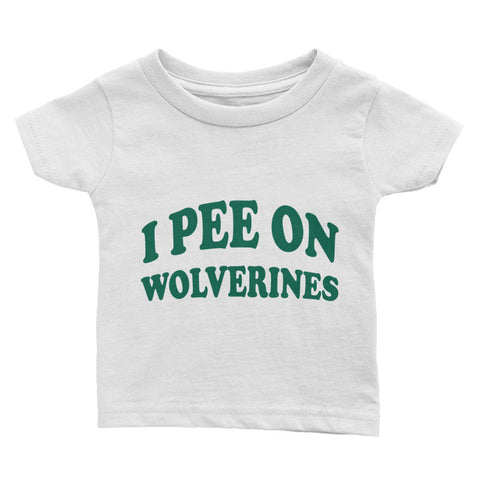 Pee on Wolverines Cotton Baby T-Shirt (FREE SHIPPING)