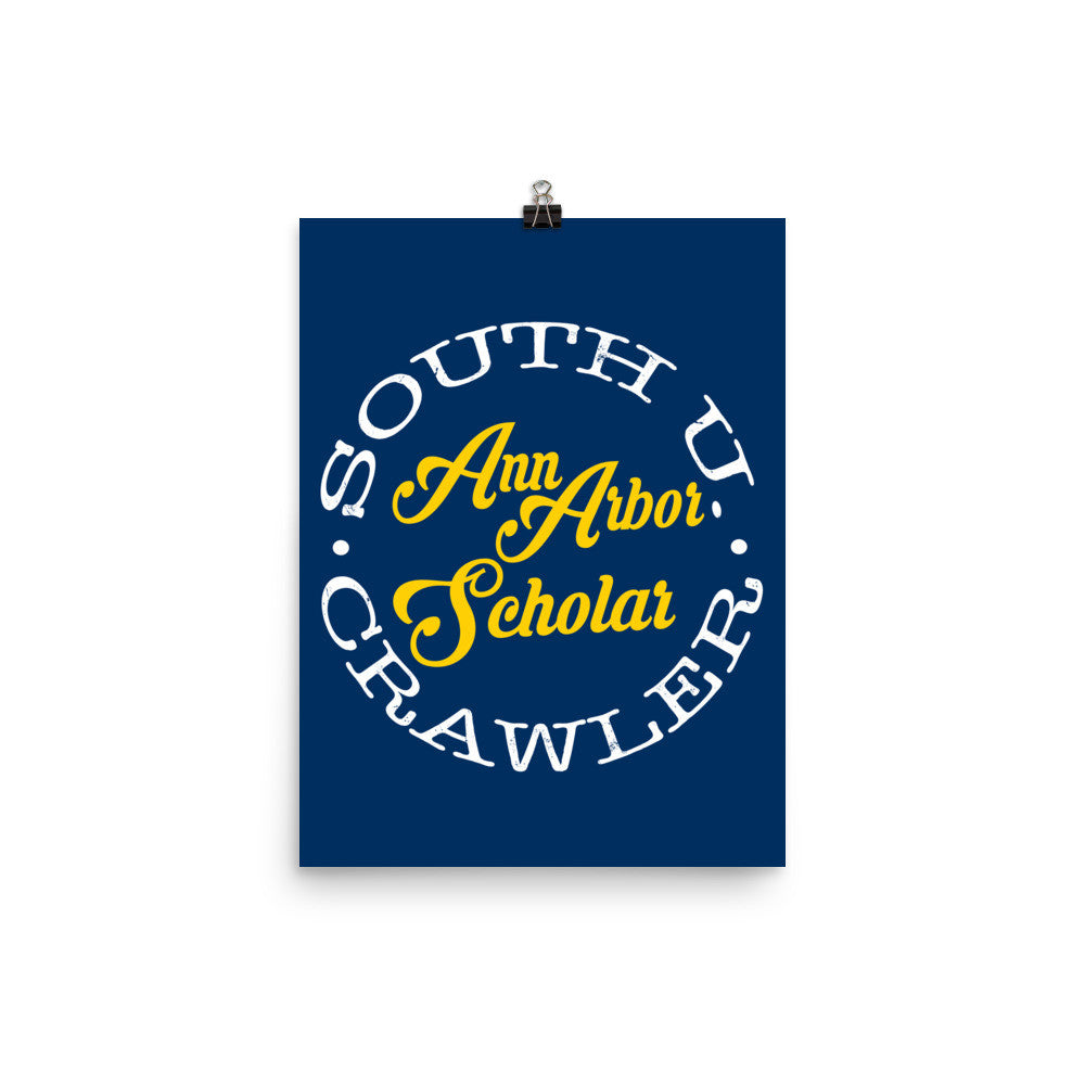 Ann Arbor Scholar Poster + Free Shipping