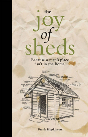 The Joy Of Sheds Hardback