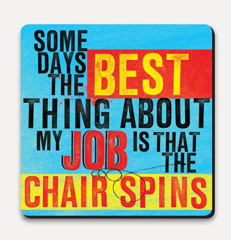 U Studio Chair Spins Coaster