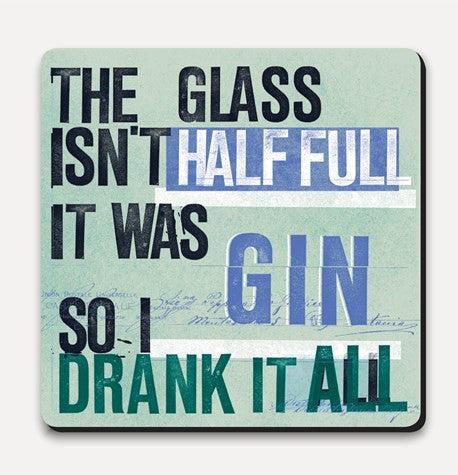 U Studio Gin Half Full Coaster