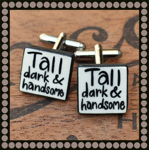 Tall, Dark & Handsome Cufflinks