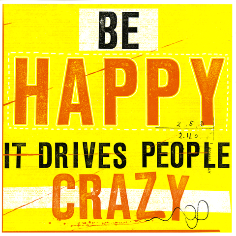 Urban Graphics Be Happy Greetings Card