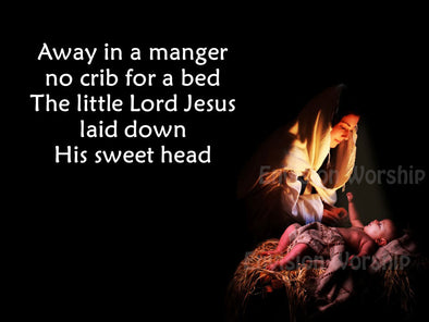 Away in the Manger church PowerPoint - gorgeous