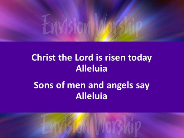 Christ The Lord Is Risen Today Worship Slide with lyrics and gorgeous image